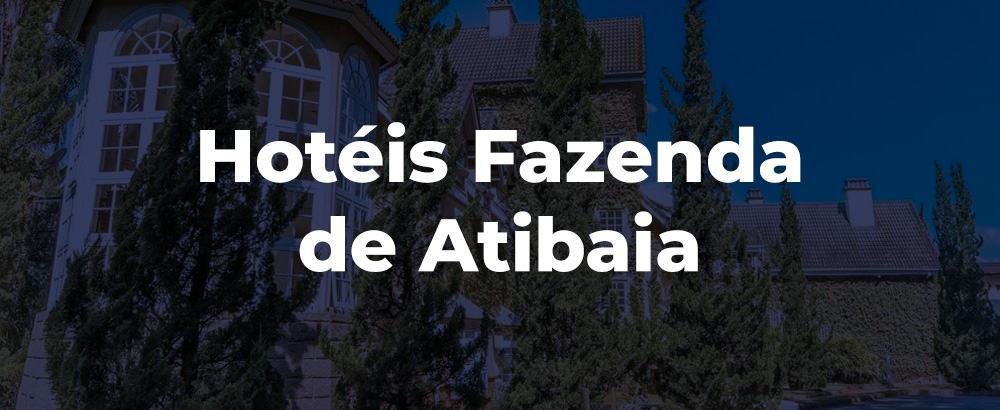 Melhores Hoteis Fazenda de Atibaia
